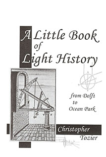 A Little Book of Light History: From Delft to Ocean Park